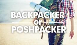 backpacker or poshpacker